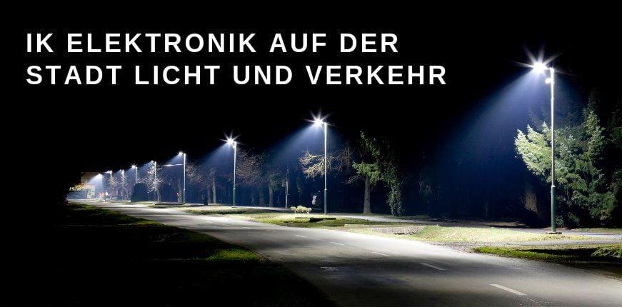 Stadt Licht + Verkehr: Beleuchtungssteuerung von IK Elektronik für Smart City