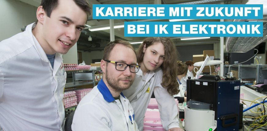 Karriere mit Zukunft bei IK Elektronik - Ausbildung und Studium
