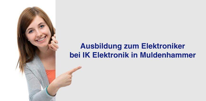 Ausbildung zum Elektroniker für Geräte und Systeme bei IK Elektronik