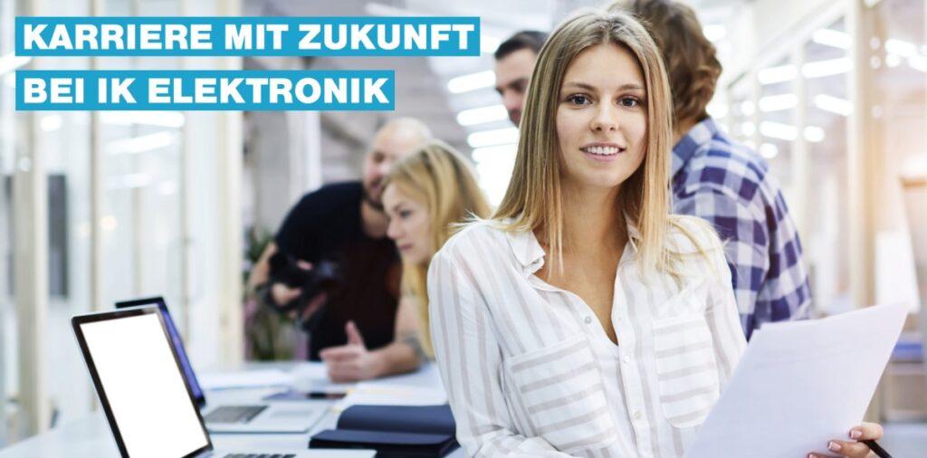 Karriere mit Zukunft: Marketing-Assistent (m/w/d) bei IK Elektronik